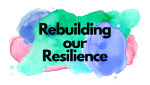 Rebuilding our Resilience training toggle